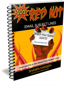 101 Red-Hot Email Subject Lines by Shawn Hansen