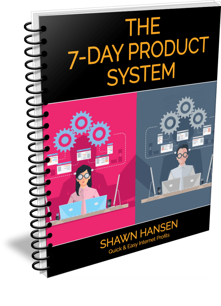 The 7-Day Product System by Shawn Hansen
