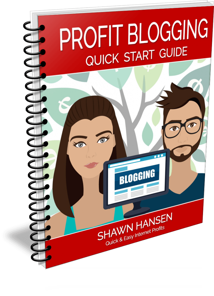 Profit Blogging Quick-Start Guide by Shawn Hansen