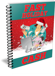 Fast Holiday Cash by Shawn Hansen